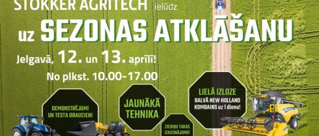 Ielūdzam uz STOKKER AGRITECH sezonas atklāšanu Jelgavā, 12. un 13.aprīlī!